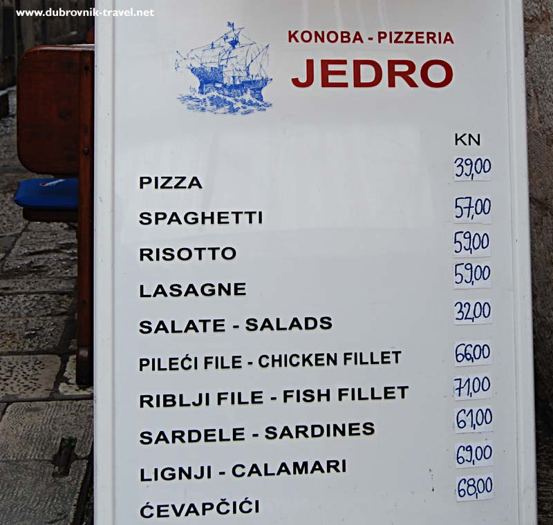 The cheapest here is pizza for 39 Kuna to most expensive fish fillet for 71 Kuna